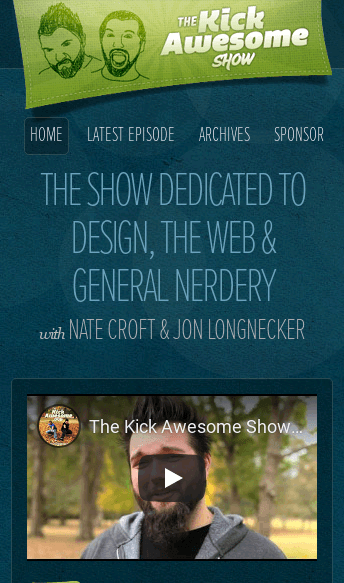 The Kick Awesome Show  Web Design